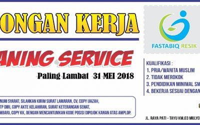 Lowongan Kerja, Dibutuhkan Segera Cleaning Service Fastabiq Resik