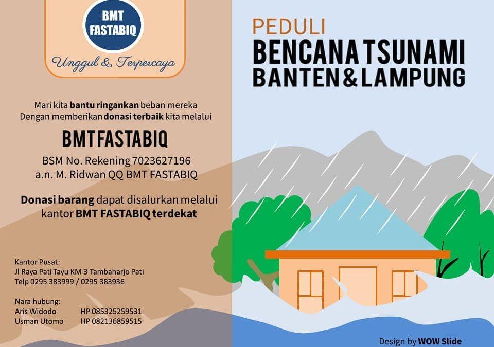 BMT Fastabiq Peduli Bencana Tsunami Banten dan Lampung